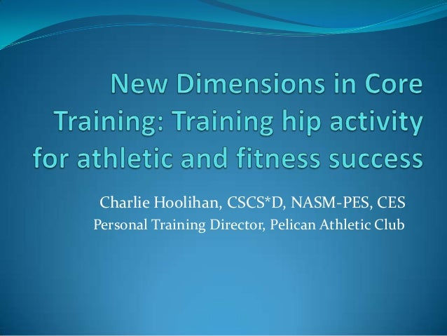 Charlie Hoolihan, CSCS*D, NASM-PES, CES Personal Training Director, Pelican Athletic Club