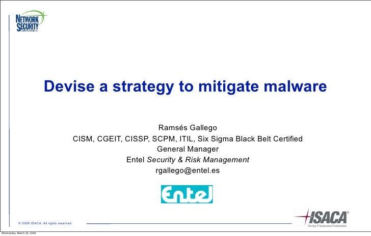 Devise a strategy to mitigate malware                                                                        Ramsés Galleg...