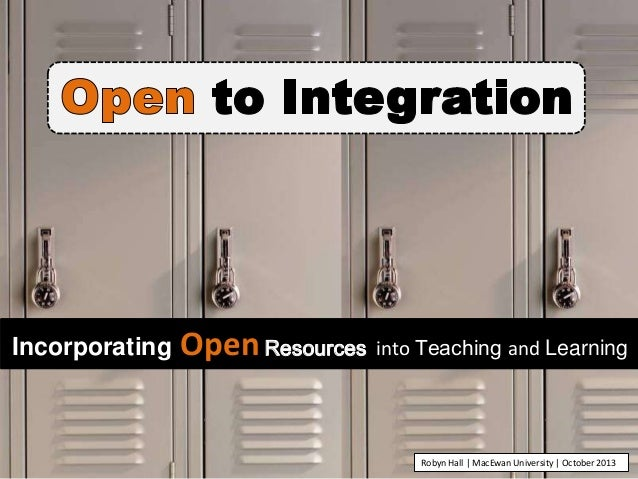 Open to Integration: Incorporating Open Resources into Teaching and Learning (NSCC OA Week)