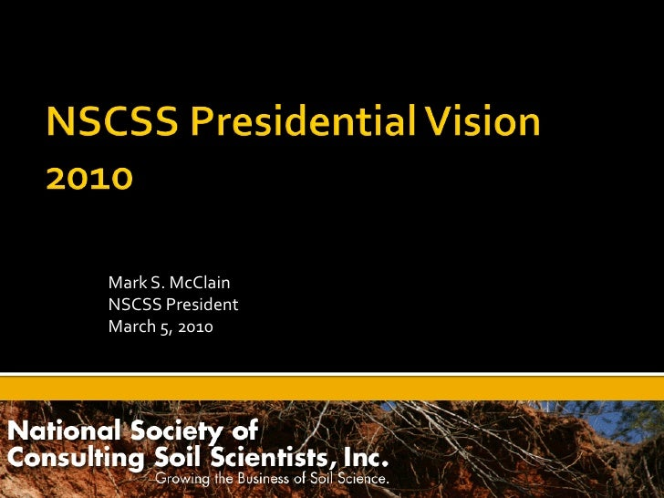 Mark S. McClain NSCSS President March 5, 2010