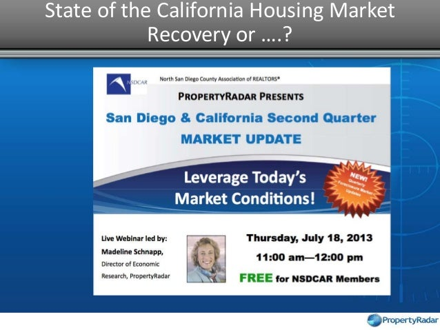 State of the California Housing Market Recovery or ….?