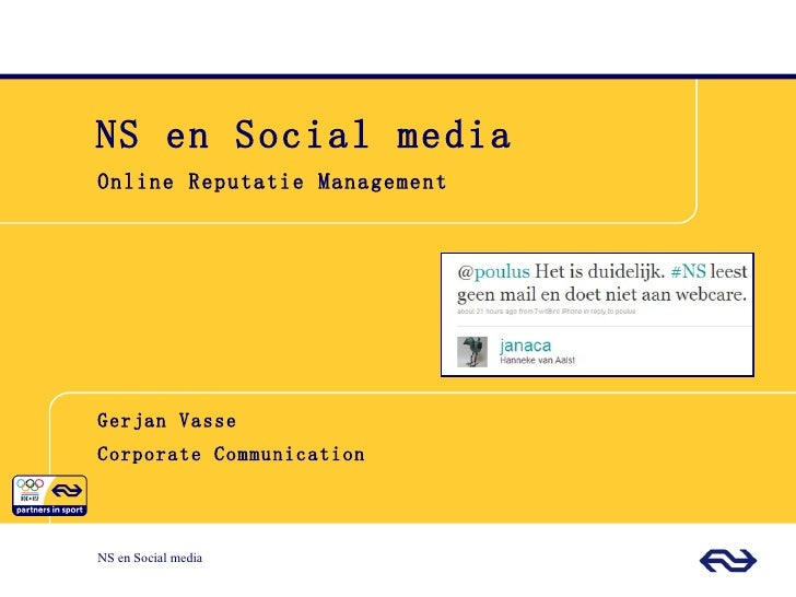 NS en Social media  Online Reputatie Management Gerjan Vasse Corporate Communication