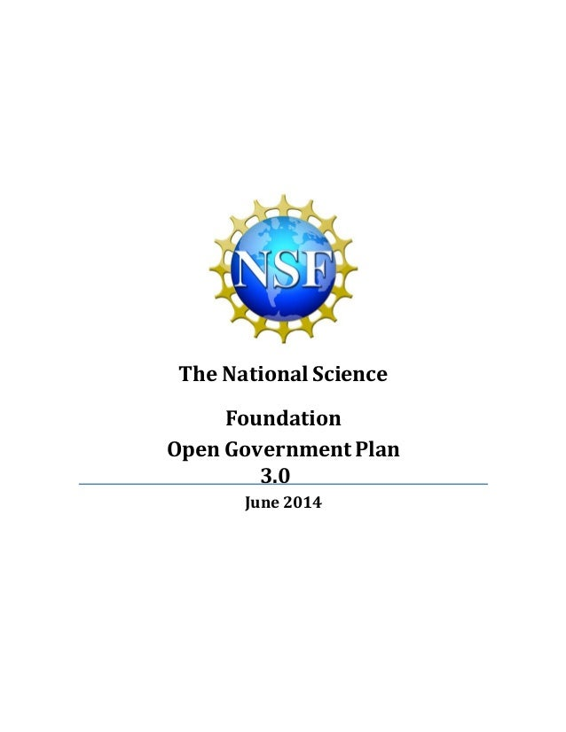 The National Science Foundation Open GovernmentPlan 3.0 June 2014