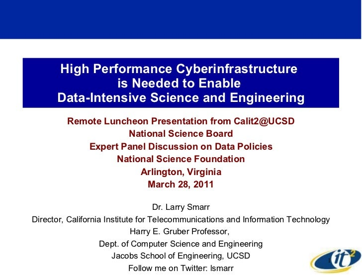 High Performance Cyberinfrastructure  is Needed to Enable  Data-Intensive Science and Engineering Remote Luncheon Presenta...
