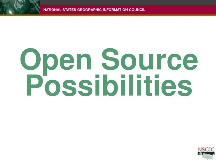 Open Source<br />Possibilities<br />