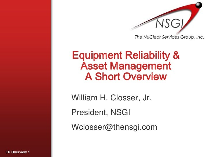 NSGI Equipment Reliability Short Overview
