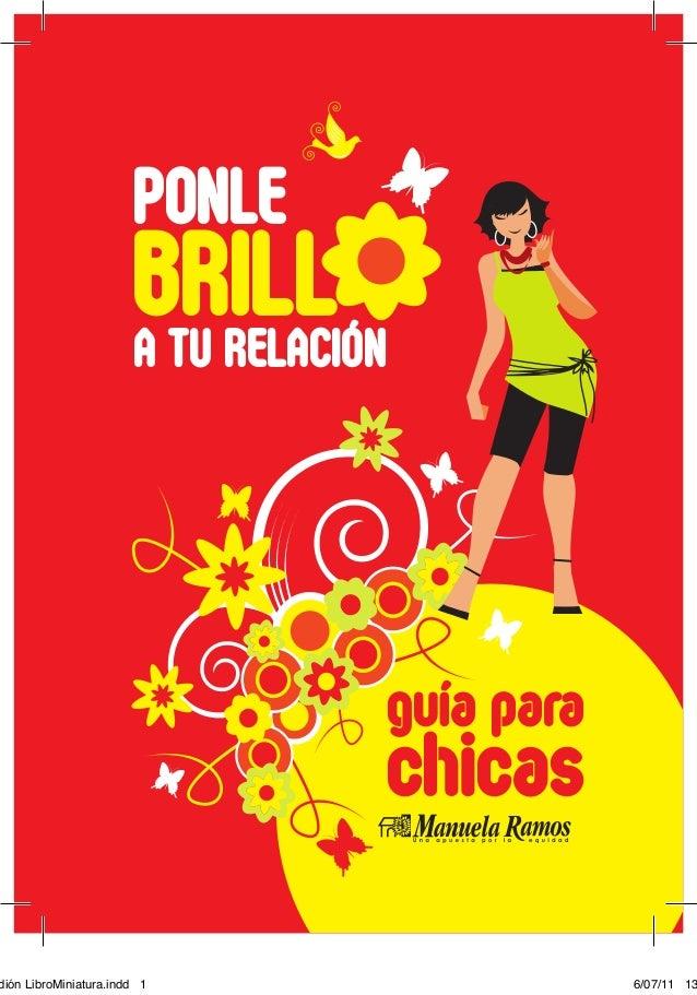 1 PONLE BRILLA TU RELACIÓN guía para chicas dión LibroMiniatura.indd 1 6/07/11 13