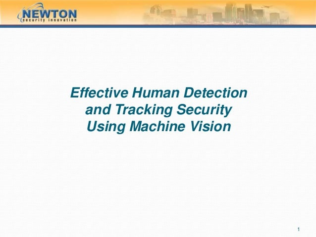 Effective Human Detection & Tracking Security Using Machine Vision