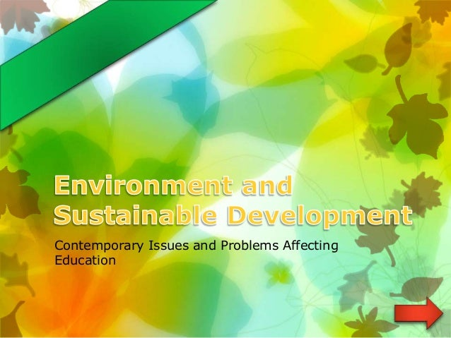 Contemporary Issues and Problems Affecting Education