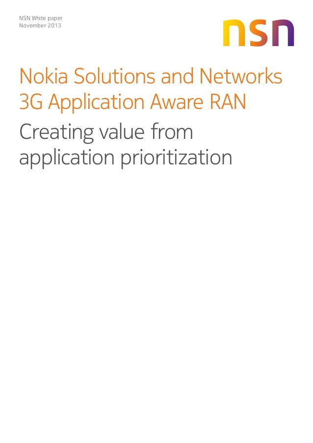 NSN White paper November 2013  Nokia Solutions and Networks 3G Application Aware RAN Creating value from application prior...