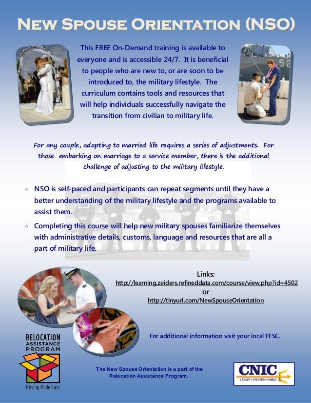 New Spouse Orientation (NSO)                    This FREE On-Demand training is available to                   everyone an...