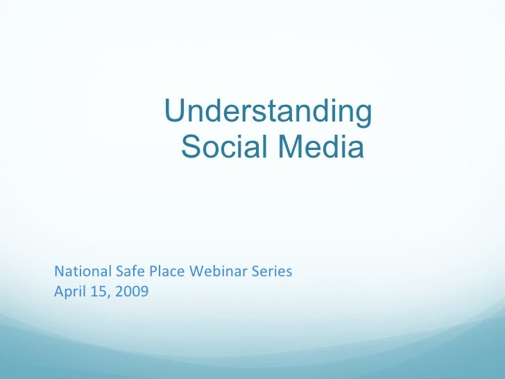 National Safe Place: Understanding Social Media