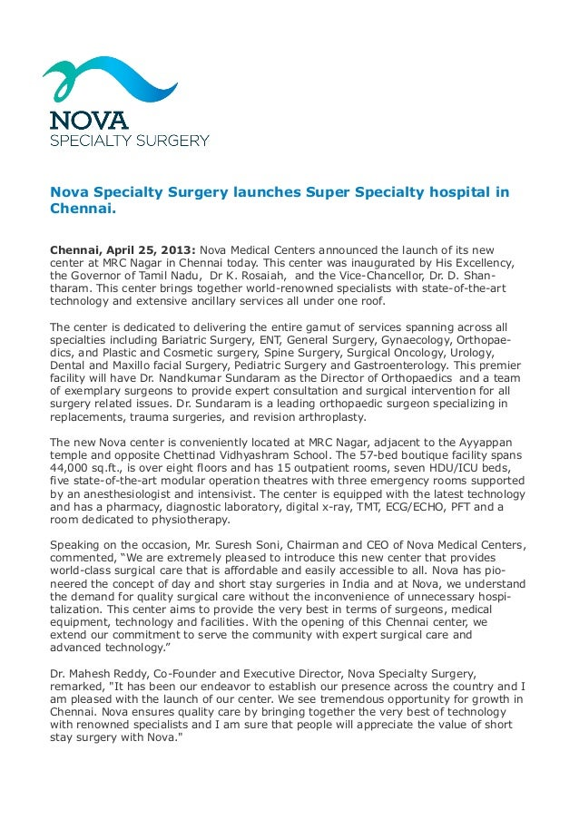 Nova Specialty Surgery launches Super Specialty hospital in Chennai. Chennai, April 25, 2013: Nova Medical Centers announc...