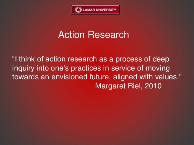 action research finding the value of Although this resource will be helpful in understanding privacy and confidentiality issues in research finding the appropriate a plan of action should be.