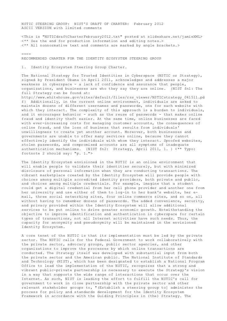 "NSTIC STEERING GROUP: NISTS DRAFT OF CHARTER:    February 2012ASCII VERSION with limited comments<This is ""NSTICdraftChart..."