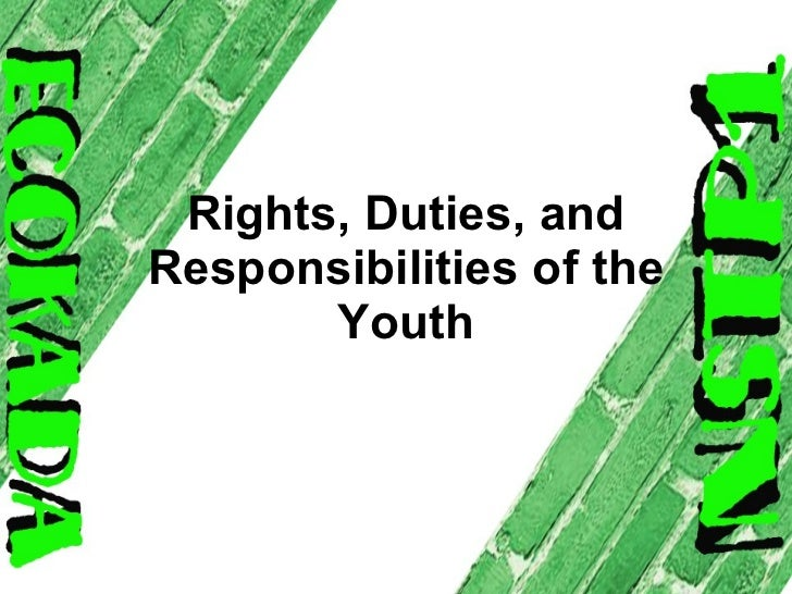 Rights, Duties, and Responsibilities of the Youth