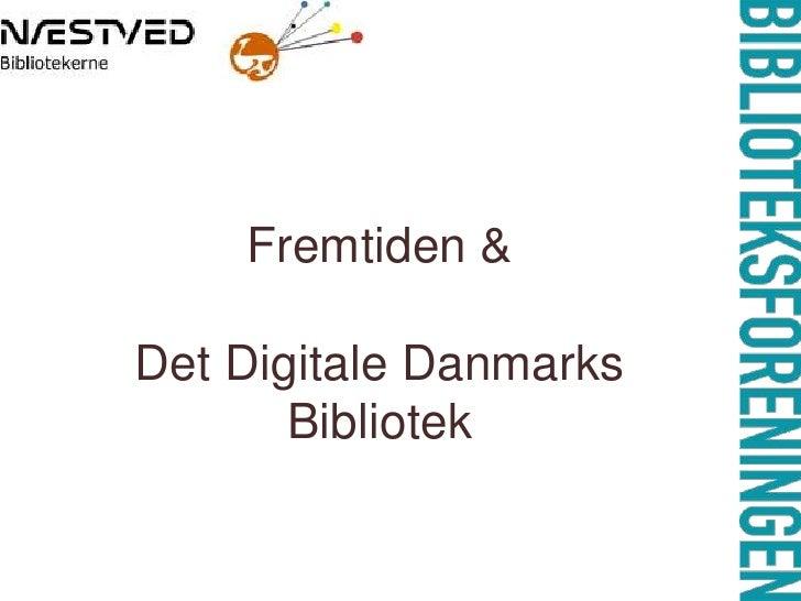 Næstved og Det Digitale Danmarks Bibliotek