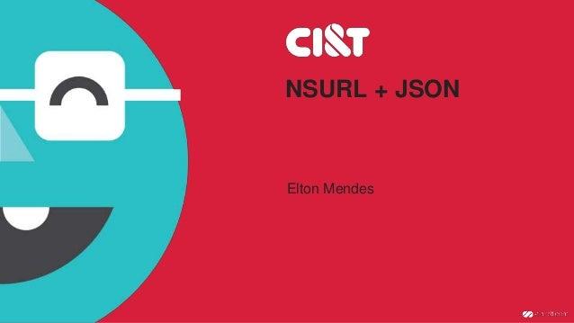 NSURL + JSON Elton Mendes