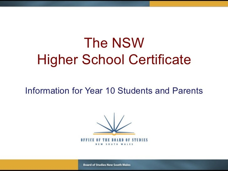 The NSW Higher School Certificate Information for Year 10 Students and Parents