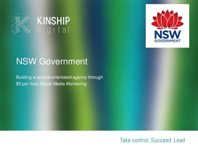 NSW Government Building a service-orientated agency through $5 per hour Social Media Monitoring