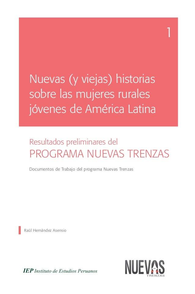 1  Nuevas (y viejas) historias  sobre las mujeres rurales  jóvenes de América Latina  Resultados preliminares del  PROGRAM...