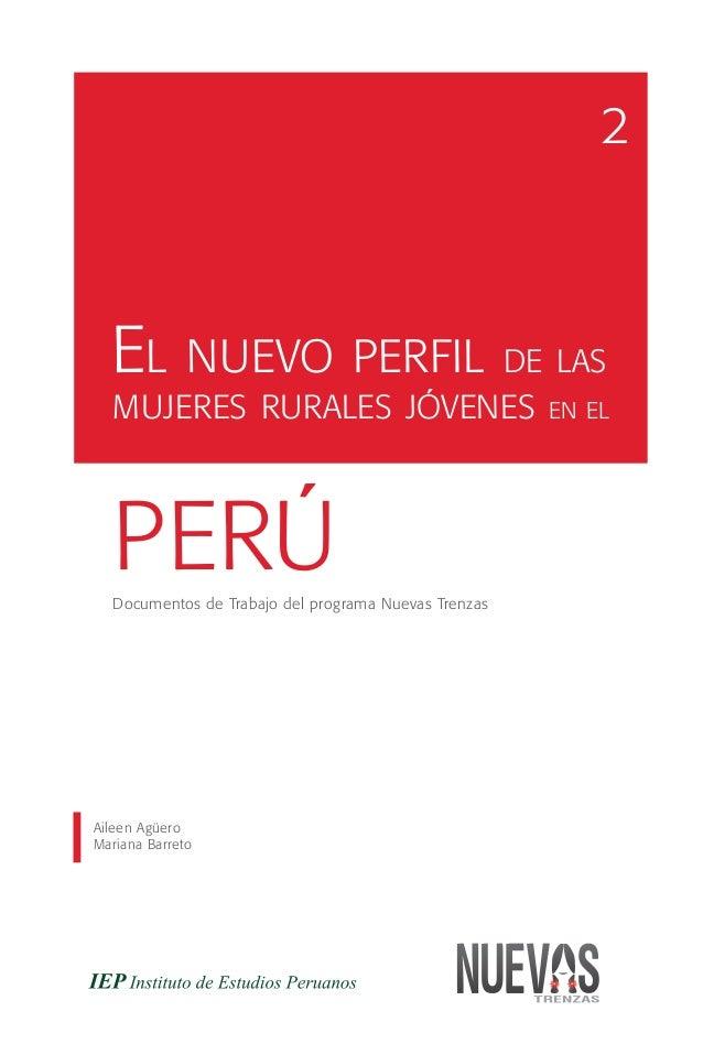 2  EL NUEVO PERFIL DE LAS  MUJERES RURALES JÓVENES                             EN EL  PERÚ  Documentos de Trabajo del prog...