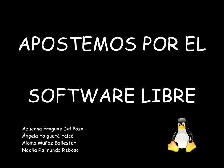 Apostemos por el Software libre