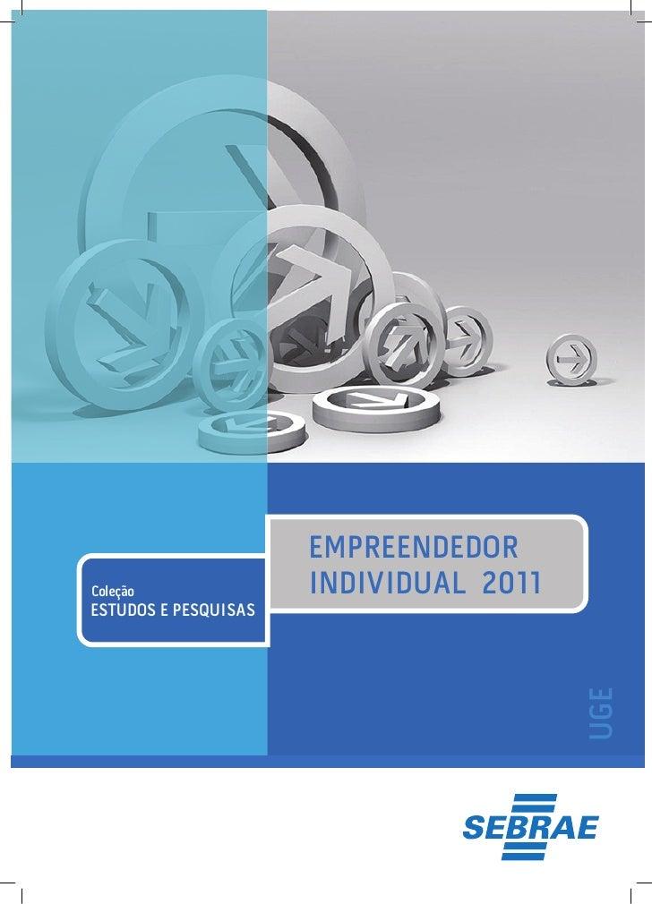 Pesquisa mostra perfil do Empreendedor Individual