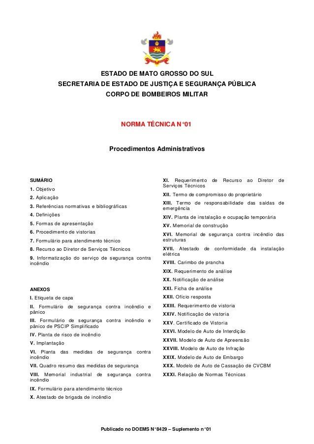 ESTADO DE MATO GROSSO DO SUL SECRETARIA DE ESTADO DE JUSTIÇA E SEGURANÇA PÚBLICA CORPO DE BOMBEIROS MILITAR  NORMA TÉCNICA...