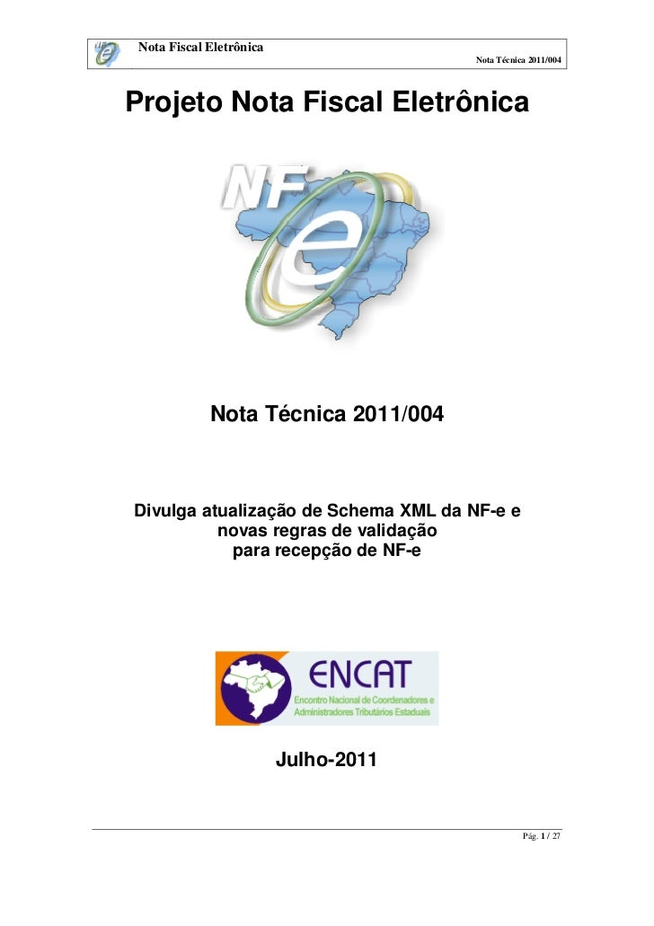 Nota Fiscal Eletrônica                                       Nota Técnica 2011/004Projeto Nota Fiscal Eletrônica          ...