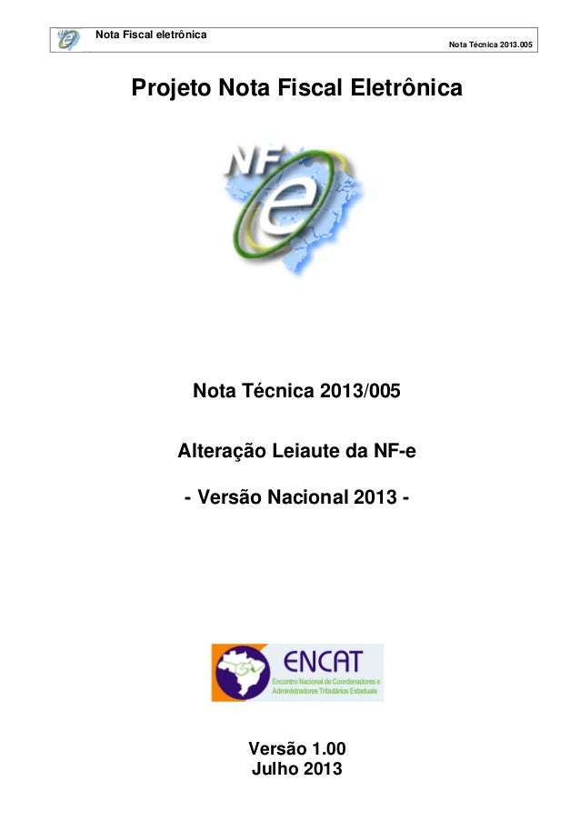 MODIFICAÇÕES NO LEIAUTE DA NFe, Nt2013.005 v1.00a (1)