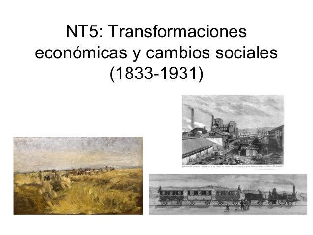 NT5: Transformaciones económicas y cambios sociales (1833-1931)