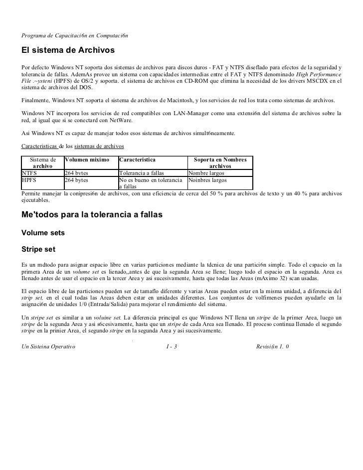 Programa de Capacitaci6n en Computaci6nEl sistema de ArchivosPor defecto Windows NT soporta dos sistemas de archivos para ...