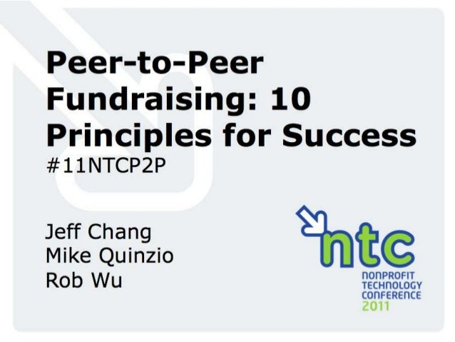 10 Principles of Peer-to-Peer Fundraising - 11NTC - Rob Wu