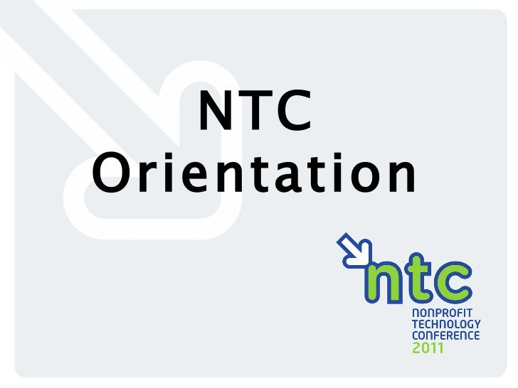 New to the 11NTC Orientation