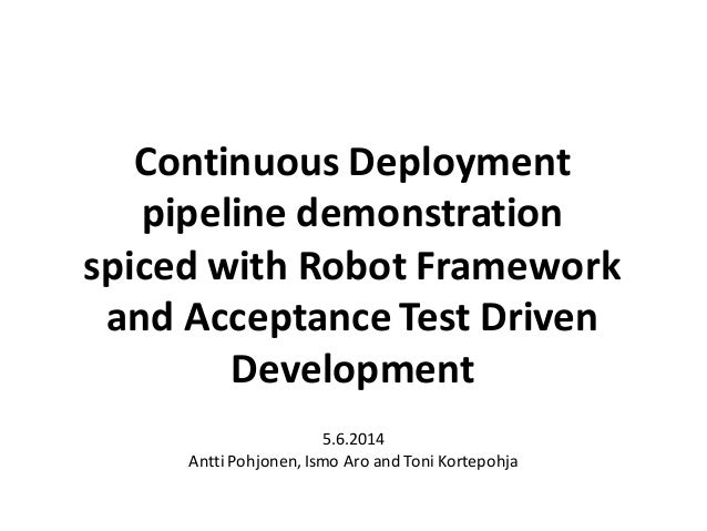 Continuous Deployment pipeline demonstration spiced with