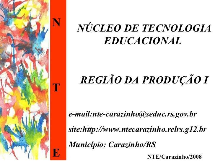 NTE Carazinho/RS