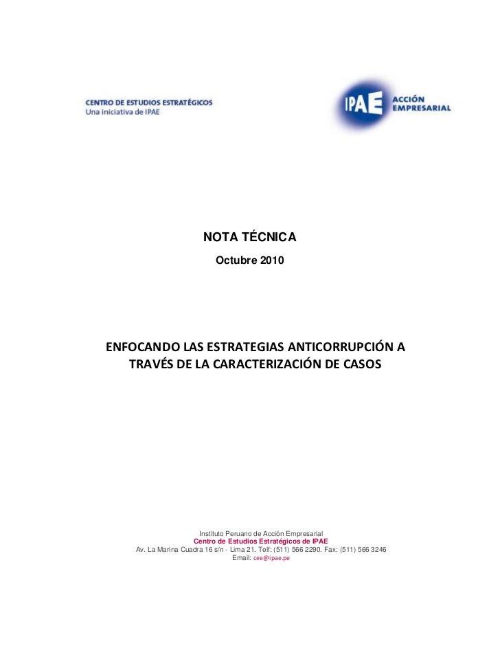 NOTA TÉCNICA                             Octubre 2010ENFOCANDO LAS ESTRATEGIAS ANTICORRUPCIÓN A   TRAVÉS DE LA CARACTERIZA...