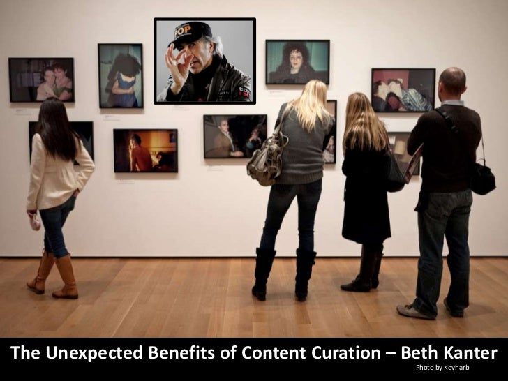 The Unanticipated Benefits of Content Curation