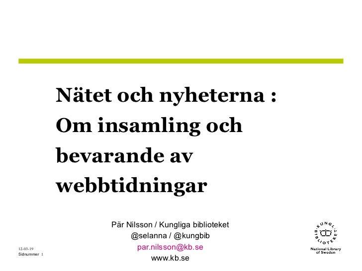 Nätet och nyheterna :              Om insamling och              bevarande av              webbtidningar                  ...