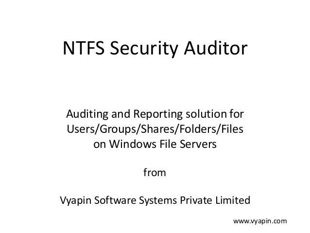 NTFS Permissions Auditing and Reporting Solution