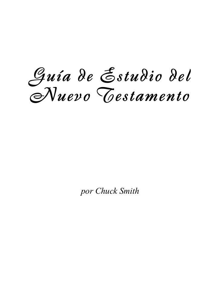 Guía de Estudio delNuevo Testamento      por Chuck Smith