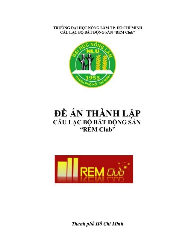 """ĐỀ ÁN THÀNH LẬP CÂU LẠC BỘ BẤT ĐỘNG SẢN """"REM Club"""""""