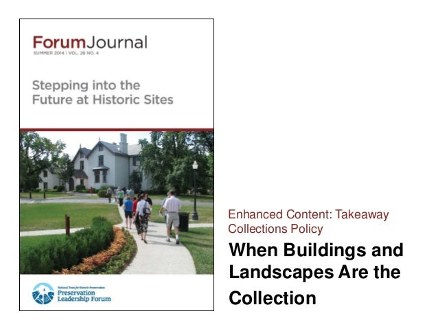 When Buildings and Landscapes Are the Collection Enhanced Content: Takeaway Collections Policy
