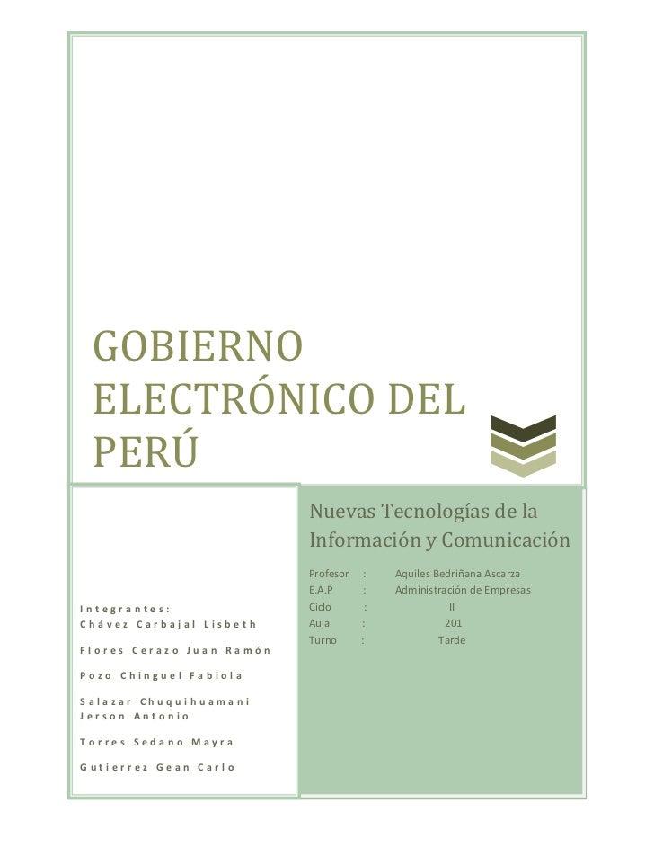 GOBIERNO ELECTRÓNICO DEL PERÚ                           Nuevas Tecnologías de la                           Información y C...
