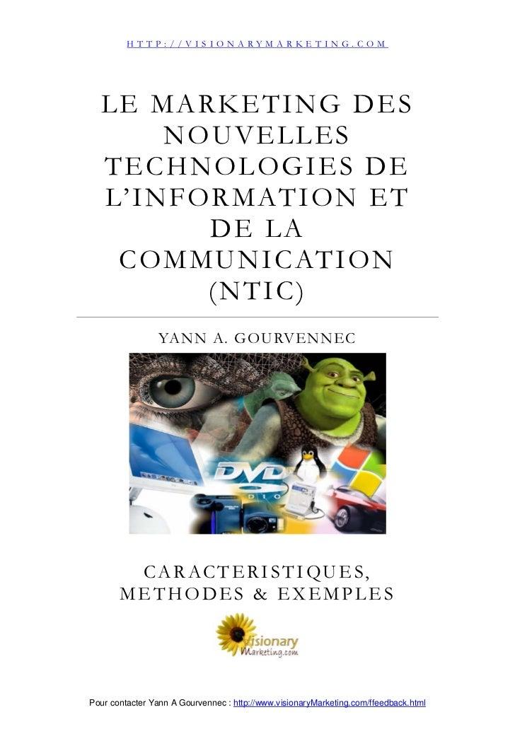 HTTP://VISIONARYMARKETING.COM  LE MARKETING DES        NOUVELLES  TECHNOLOGIES DE  L' I N F O R M AT I O N E T            ...