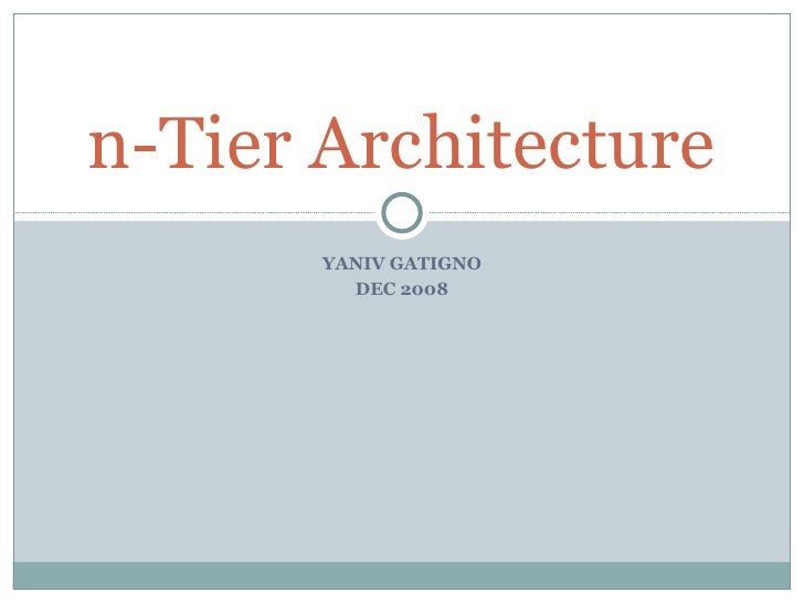 Multi tier architecture for N tier architecture in java