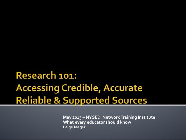 May 2013 – NYSED NetworkTraining InstituteWhat every educator should knowPaige Jaeger