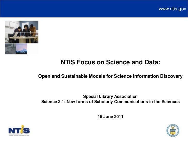 NTIS Focus on Science and Data:<br />Open and Sustainable Models for Science Information Discovery<br />Special Library As...