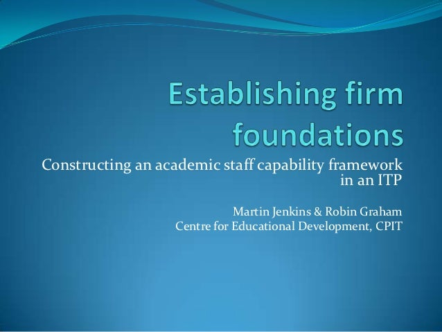 Constructing an academic staff capability framework                                            in an ITP                  ...